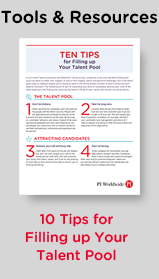 Tip Sheet: 10 Tips for Filling up Your Talent Pool