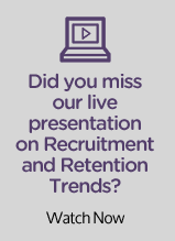 Recruitment and Retention Webinar Replay